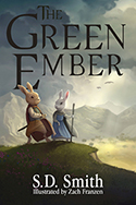 The Green Ember series by S.D. Smith
